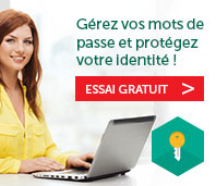 Gérez vos mots de passe et protégez votre identité!